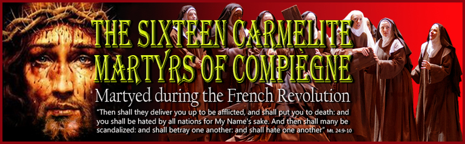 Carmelites of Compiegne - Devotion to Our Lady